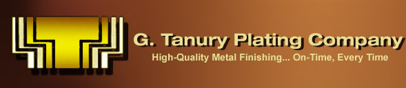G. Tanury Plating Company - High-Quality Metal Finishing... On-Time, Every Time
